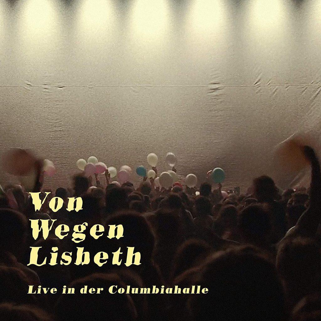 Von wegen Lisbeth Album
