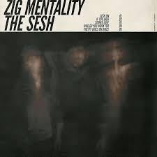 Zig Mentality Albumcover